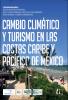 Cambio climático y turismo en las costas Caribe y Pacífico de México